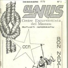 Coleccionismo deportivo: 1092.-EXCURSIONISME-MUNTANYA-EL NUS BUTLLETI CENTRE EXCURSIONISTA DEL MASNOU Nº 0 DESEMBRE 1978. Lote 112245811
