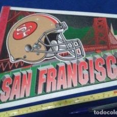 Coleccionismo deportivo: BANDERIN MADE IN USA 77 CM ORIGINAL ( SAN FRANCISCO 49ERS ) NFL . Lote 116875667