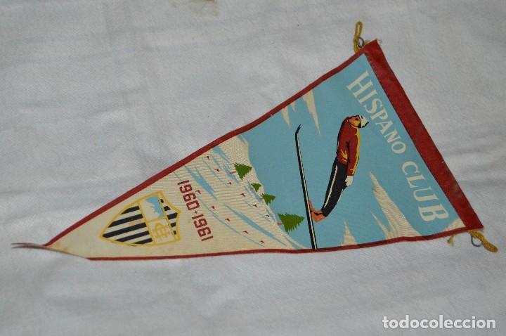 VINTAGE - ANTIGUO BANDERÍN DEPORTIVO - HISPANO CLUB - 1960 1961 - JOYA - HAZ OFERTA (Coleccionismo Deportivo - Banderas y Banderines otros Deportes)