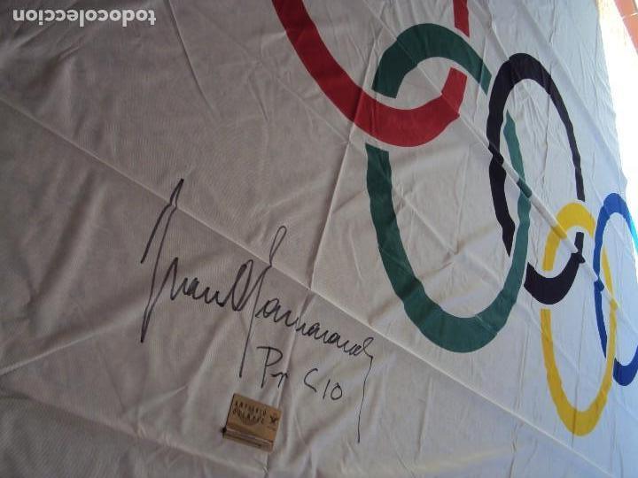 Coleccionismo deportivo: (F-180456)BANDERA OFICIAL OLIMPICA - BARCELONA 92 - FIRMADA POR D.JUAN ANTONIO SAMARANCH - - Foto 2 - 118251567
