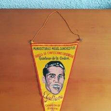 Coleccionismo deportivo: BANDERIN GALIANA TORERO BOXEADOR QUINTANAR DE LA ORDEN TOLEDO CAMPEÓN EUROPA PESO PLUMA 1955 BOXEO. Lote 121733310