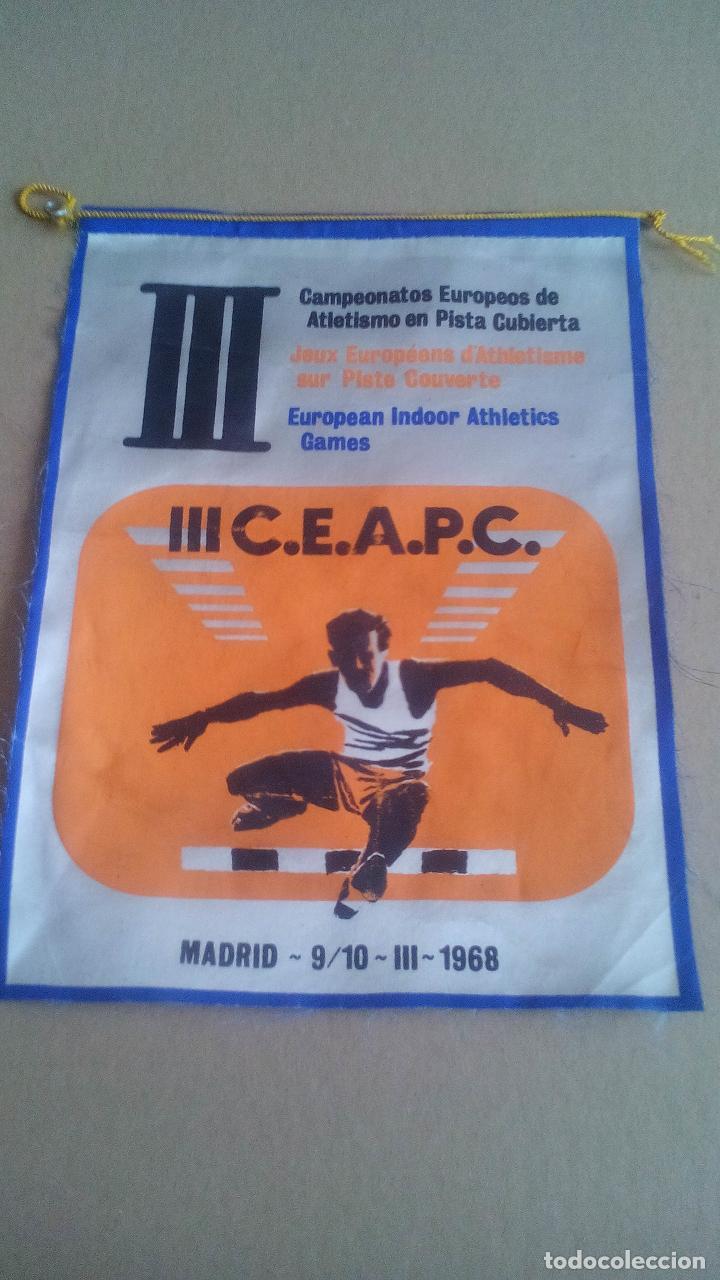 CAMPEONATOS EUROPEOS DE ATLETISMO EN PISTA CUBIERTA - MADRID - 1968 (Coleccionismo Deportivo - Banderas y Banderines otros Deportes)