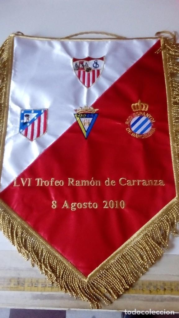 BANDERIN MATCH WORN TROFEO CARRANZA 2010 SEVILLA FC,RCD ESPANYOL,CADIZ ,ATLÉTICO MADRID (Coleccionismo Deportivo - Banderas y Banderines otros Deportes)