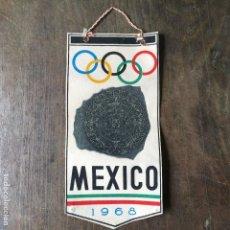 Coleccionismo deportivo: BANDERÍN DE LAS OLIMPIADAS DE MEJICO O MEXICO DEL AÑO 1968. Lote 121906915