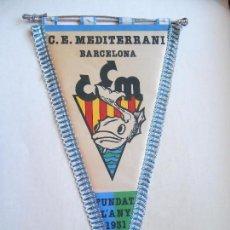 Coleccionismo deportivo: NATACIÓN - BANDERIN C. E. MEDITERRANI BARCELONA - 27X50 - FOTO DORSO. Lote 123382475