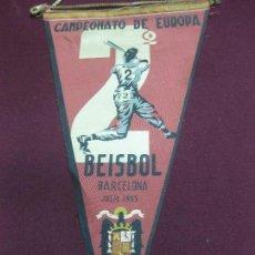 Coleccionismo deportivo: BANDERIN CAMPEONATO DE EUROPA BEISBOL. BARCELONA 1955. ESPAÑA.. Lote 125880183