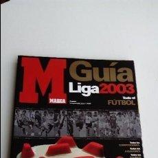 Coleccionismo deportivo: GUÍA DE FÚTBOL MARCA 2002-2003.. Lote 131108780