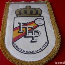 Coleccionismo deportivo: BANDERIN FEDERACION ESPAÑOLA DE PELOTA ( F. E. P. ) - FORMATO GRANDE: 37,5 X 24,5 CM.. Lote 131257175