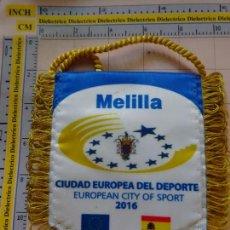 Coleccionismo deportivo: BANDERÍN DE MELILLA CIUDAD EUROPEA DEL DEPORTE 2016. Lote 132743114