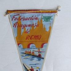 Coleccionismo deportivo: ANTIGUO BANDERIN FEDERACION ARAGONESA DE REMO ORIGINAL AÑOS 60-70. Lote 132996842
