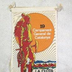 Coleccionismo deportivo: BANDERIN UEC 19 CAMPAMENT GENERAL DE CATALUNYA LA CLOTA-BEGUES 24-25-26 MAIG 1969. Lote 133565022