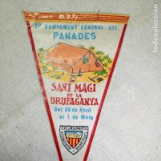 Coleccionismo deportivo: BANDERIN UEC 1º CAMPAMENT GENERAL DEL PANADES -SANT MAGI BRUFAGANYA-AGRUPACIO EXCURSIONISTA CATALUNY. Lote 133565958