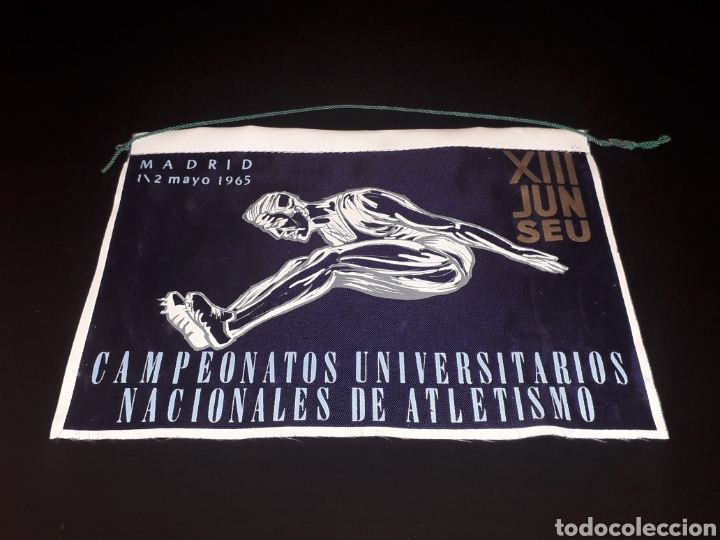 BANDERÍN TELA, CAMPEONATOS UNIVERSITARIOS NACIONALES ATLETISMO XIII JUN SEU, MADRID 1 Y 2 MAYO 1965. (Coleccionismo Deportivo - Banderas y Banderines otros Deportes)