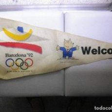 Coleccionismo deportivo: BANDERIN FIELTRO OLIMPIADAS BARCELONA 1992 92 JUEGOS OLIMPICOS OLIMPIC GAMES. Lote 135504774