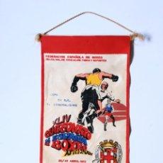 Coleccionismo deportivo: BANDERÍN XLIV CAMPEONATO DE ESPAÑA DE BOXEO AFICIONADO ABRIL 1972 ALMERÍA, COPA S.E. EL GENERALÍSIMO. Lote 135560978