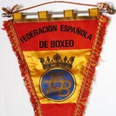 Coleccionismo deportivo: BANDERÍN OFICIAL FEDERACION ESPAÑOLA DE BOXEO - LEER DESCRIPCIÓN. Lote 136096342