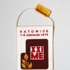 Coleccionismo deportivo: BANDERÍN BOXEO: CAMPEONATO EUROPEO AMATEUR XXI. KATOWICE 1-8 CZERWIEC 1975 - POLONIA. Lote 136097306