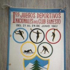 Coleccionismo deportivo: ANTIGUO BANDERIN DEL CLUB BANESTO - 1962 - 1ºS JUEGOS DEPORTIVOS NACIONALES - CON EL DIBUJO DE SIETE. Lote 138056918