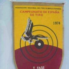 Coleccionismo deportivo: BANDERIN DEL CAMPEONATO DE ESPAÑA DE TIRO , I FASE . MADRID, 1974.. Lote 138837686