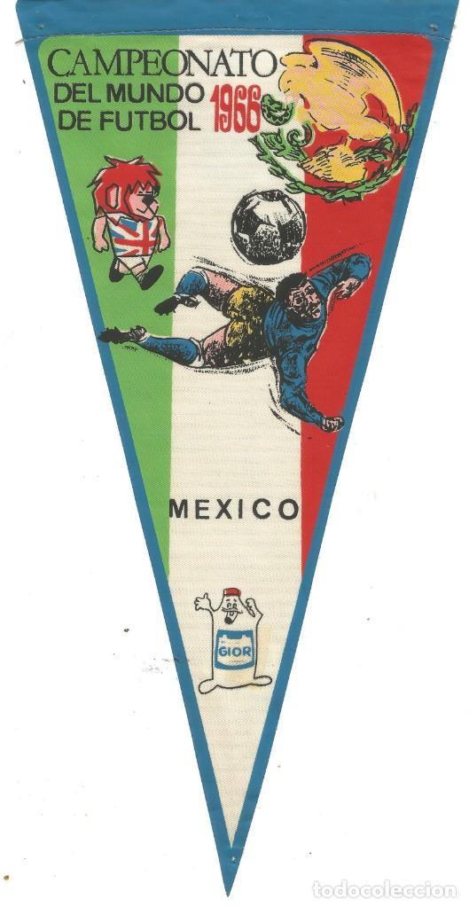 CAMPEONATO DEL MUNDO DE FUTBOL 1966 SELECCION MEXICO BANDERIN PUBLICIDAD PRODUCTOS GIOR (Coleccionismo Deportivo - Banderas y Banderines otros Deportes)
