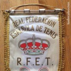 Coleccionismo deportivo: ANTIGUO BANDERIN REAL FEDERACION ESPAÑOLA DE TENIS. Lote 146523302