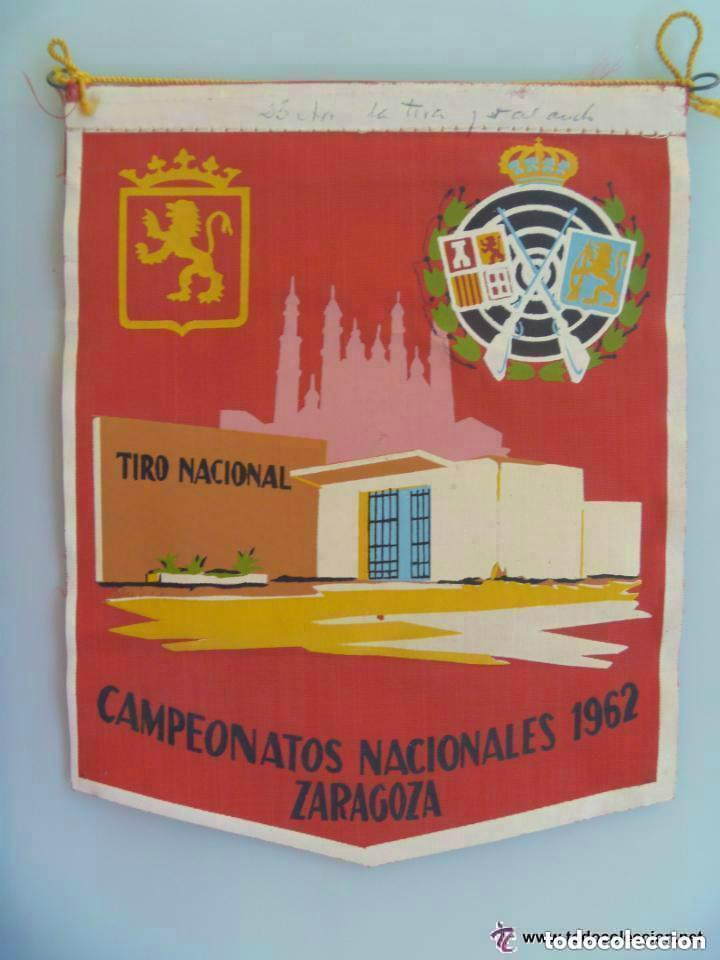 BANDERIN DE LOS CAMPEONATOS NACIONALES . TIRO NACIONAL, 1962 , ZARAGOZA (Coleccionismo Deportivo - Banderas y Banderines otros Deportes)