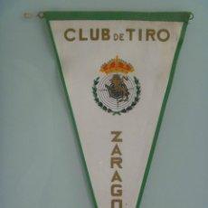 Coleccionismo deportivo: BANDERIN DEL CLUB DE TIRO DE ZARAGOZA.. Lote 147645834