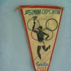 Coleccionismo deportivo: BANDERIN DE LA III ª SEMANA DEPORTIVA . SEVILLA, 1960.. Lote 148112862