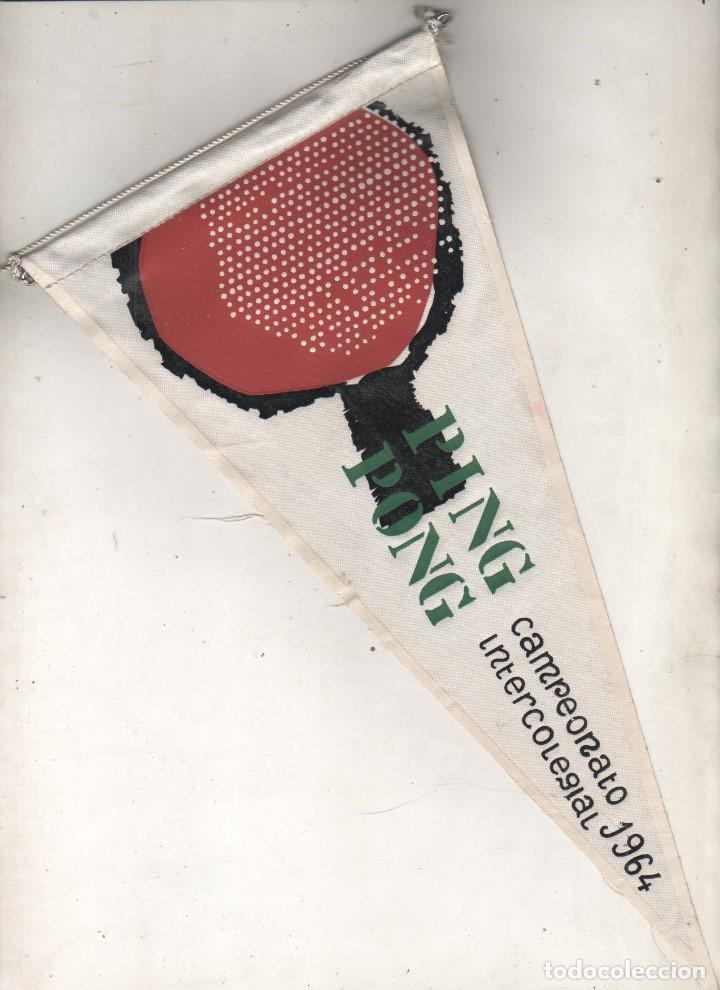 BANDERÍN CAMPEONATO INTERCOLEGIAL 1964 PING PONG. 30 CM (Coleccionismo Deportivo - Banderas y Banderines otros Deportes)