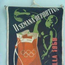 Coleccionismo deportivo: BANDERIN DE LA II ª SEMANA DEPORTIVA . SEVILLA, 1959 . ¿ FRENTE DE JUVENTUDES, SEU ?. Lote 150394530