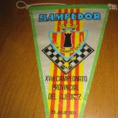 Coleccionismo deportivo: BANDERIN C.A. SAMPEDOR. XVIII CAMPEONATO PROVINCIAL DE AJEDREZ 25 JULIO 1971.. Lote 151483022