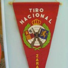 Coleccionismo deportivo: BANDERIN DE TIRO NACIONAL , ZARAGOZA . AÑOS 60. Lote 152846802