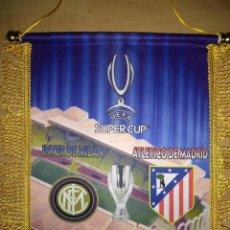 Coleccionismo deportivo: BANDERÍN ATLÉTICO MADRID-INTER FINAL SUPERCOPA EUROPA 2010. Lote 214495962