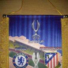 Coleccionismo deportivo: BANDERÍN ATLÉTICO DE MADRID-CHELSEA FINAL SUPERCOPA 2012. Lote 155305102