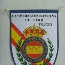 Coleccionismo deportivo: BANDERIN DE LA FEDERACION DE TIRO OLIMPICO DE LOS CAMPEONATOS DE ESPAÑA DE TIRO, PRECISION, 1977.. Lote 157785942