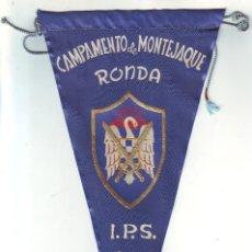 Coleccionismo deportivo: BANDERÍN DEL CAMPAMENTO DE MONTEJAQUE DE RONDA 1959 INSITUTO POLITICA SOCIAL. Lote 160441962