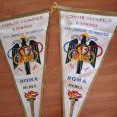 Coleccionismo deportivo: BANDERIN COMITÉ OLÍMPICO ESPAÑOL XVII JUEGOS OLÍMPICO ROMA 1960. Lote 165843010