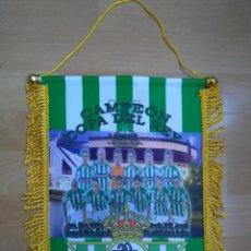 Coleccionismo deportivo: BANDERÍN BETIS CAMPEÓN COPA DEL REY 2005. Lote 167750068