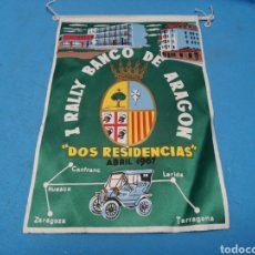 Coleccionismo deportivo: BANDERIN I RALLY BANCO DE ARAGON, DOS RESIDENCIAS, ABRIL 1967. Lote 168550428