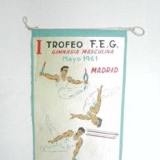 Coleccionismo deportivo: BANDERIN DEL I TROFEO DE LA FEDERACION ESPAÑOLA DE GIMNASIA MAYO 1961, GIMNASIA MASCULINA, MADRID, M. Lote 170651725