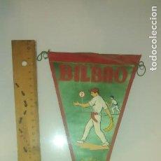 Coleccionismo deportivo: ANTIGUO BANDERIN BILBAO - CESTA PUNTA – JAI ALAI. Lote 172084919