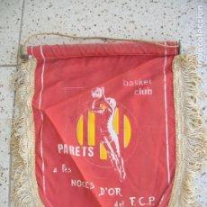 Coleccionismo deportivo: BANDERIN DEL BASQUET CLUB PARETS NOCES D'OR AÑO 1978. Lote 172162374