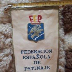 Coleccionismo deportivo: BANDERIN FEDERACIÓN ESPAÑOLA DE PATINAJE. Lote 172794229