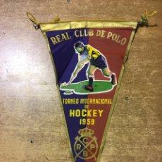 Coleccionismo deportivo: BANDERÍN - TORNEO INTERNACIONAL HOCKEY - 1959 - REAL CLUB DE POLO - BARCELONA. Lote 173284274
