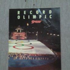 Coleccionismo deportivo: RECORD OLIMPICBANDERA OLIMPICA BARCELONA 1992 76125 SPORT 1992. Lote 173959350