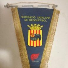 Coleccionismo deportivo: CATALUNYA FEDERACION BASKET BASQUET PENNANT BANDERIN SCARF FUTBOL FOOTBALL BANDERA FLAG . Lote 179243481