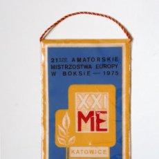 Coleccionismo deportivo: BANDERÍN BOXEO: 21ST EUROPEAN AMATEUR BOXING CHAMPIONSHIPS 1975. (KATOWICE, POLONIA) POLSKA . Lote 179322258