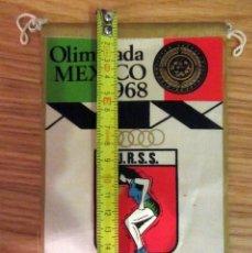 Coleccionismo deportivo: BANDERIN PENNANT OLIMPIADA MEXICO 1968 U.R.S.S. GIOR. Lote 180231050