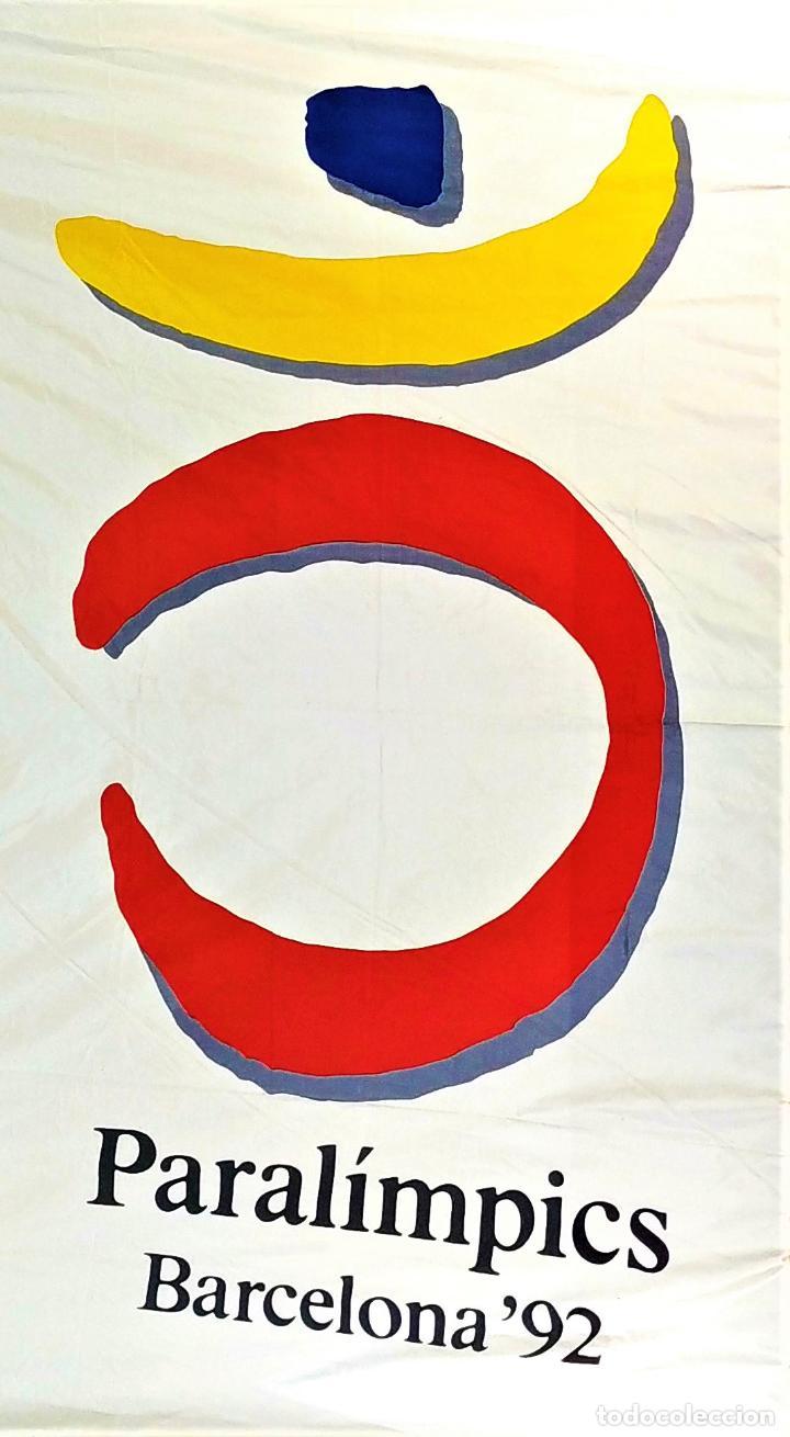 GRAN BANDERA PARALIMPICS BARCELONA 92. 200X300. SOSA DIAS. ESPAÑA. 1992 (Coleccionismo Deportivo - Banderas y Banderines otros Deportes)
