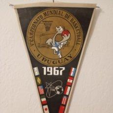 Collezionismo sportivo: BANDERÍN ORIGINAL MUNDIAL DE BASQUETBOL AÑO 1967. Lote 191920535
